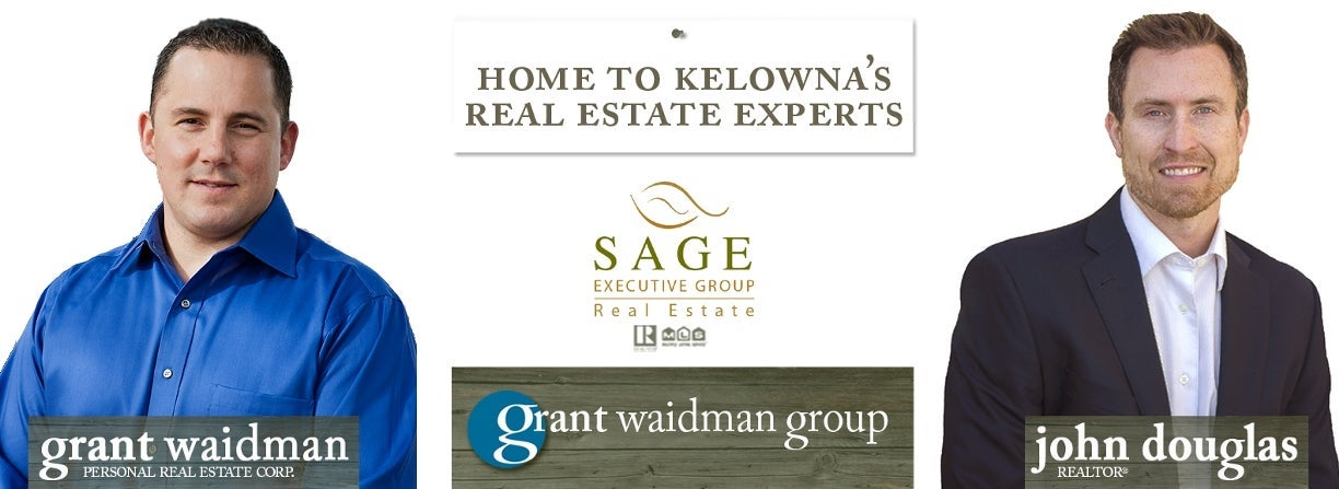 Live the Dream Life in Kelowna with Real Estate Expert Grant Waidman